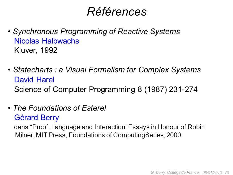 Références Synchronous Programming of Reactive Systems