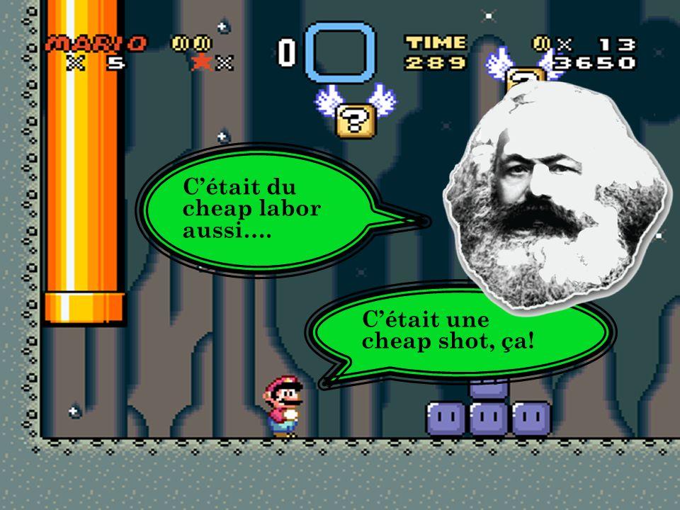 La désappropriation Mario : Bin là! Ça c'était vraiment cheap shot.