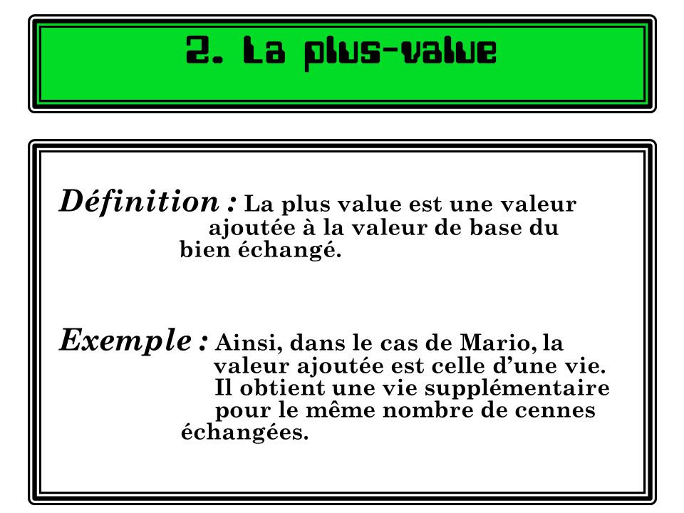 2. La plus-value