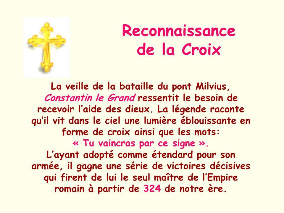 Reconnaissance de la Croix « Tu vaincras par ce signe ».