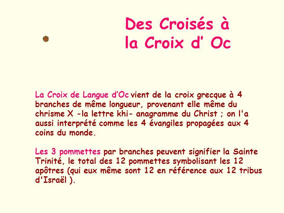 Des Croisés à la Croix d' Oc