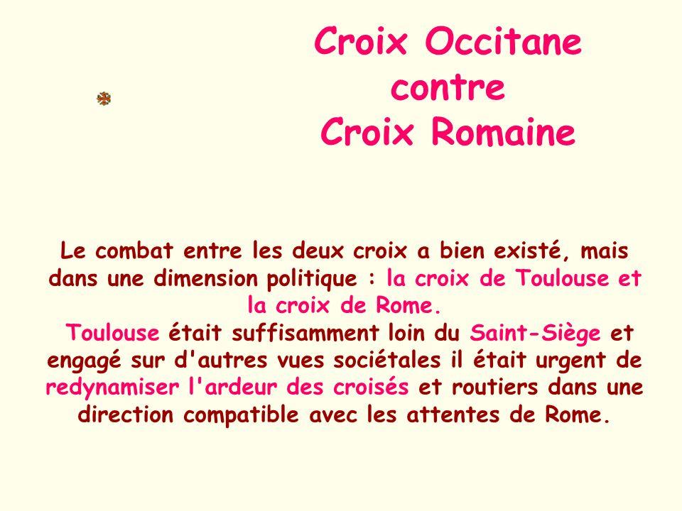 Croix Occitane contre Croix Romaine