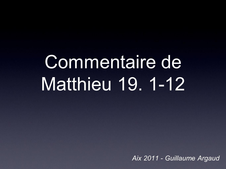 Commentaire de Matthieu 19. 1-12
