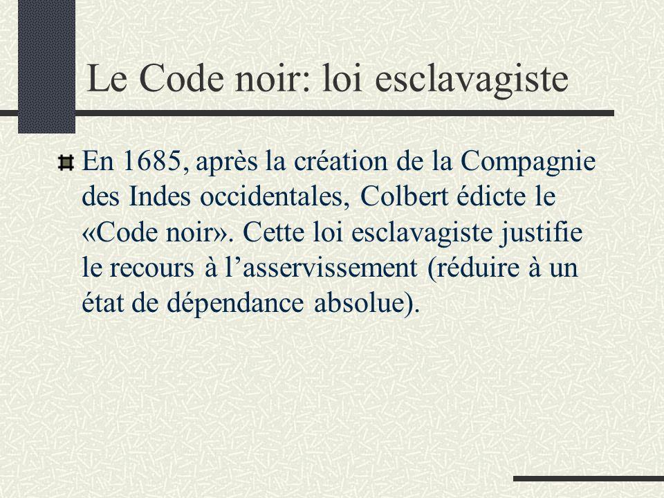 Le Code noir: loi esclavagiste