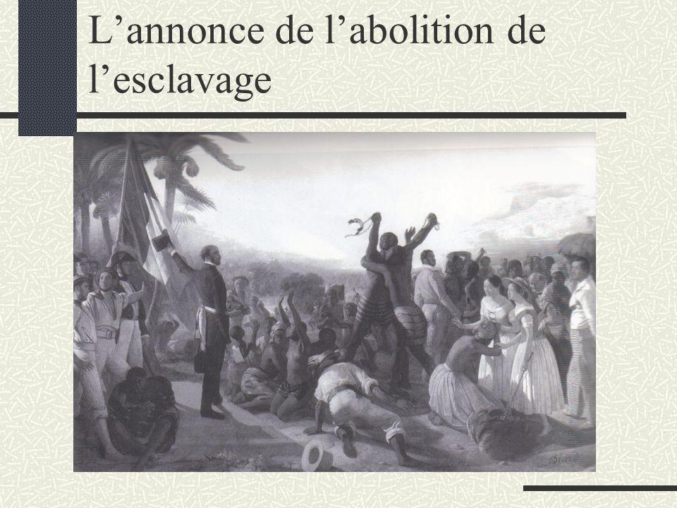 L'annonce de l'abolition de l'esclavage