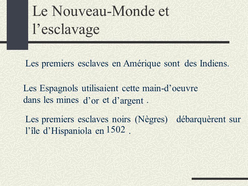 Le Nouveau-Monde et l'esclavage