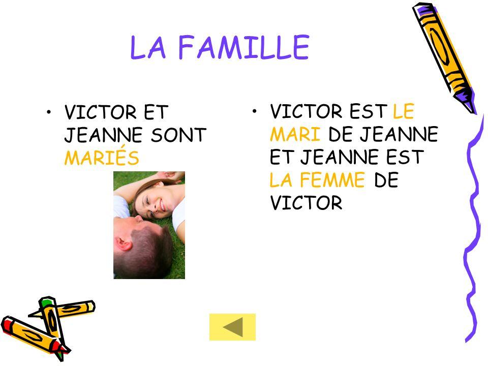 LA FAMILLE VICTOR ET JEANNE SONT MARIÉS