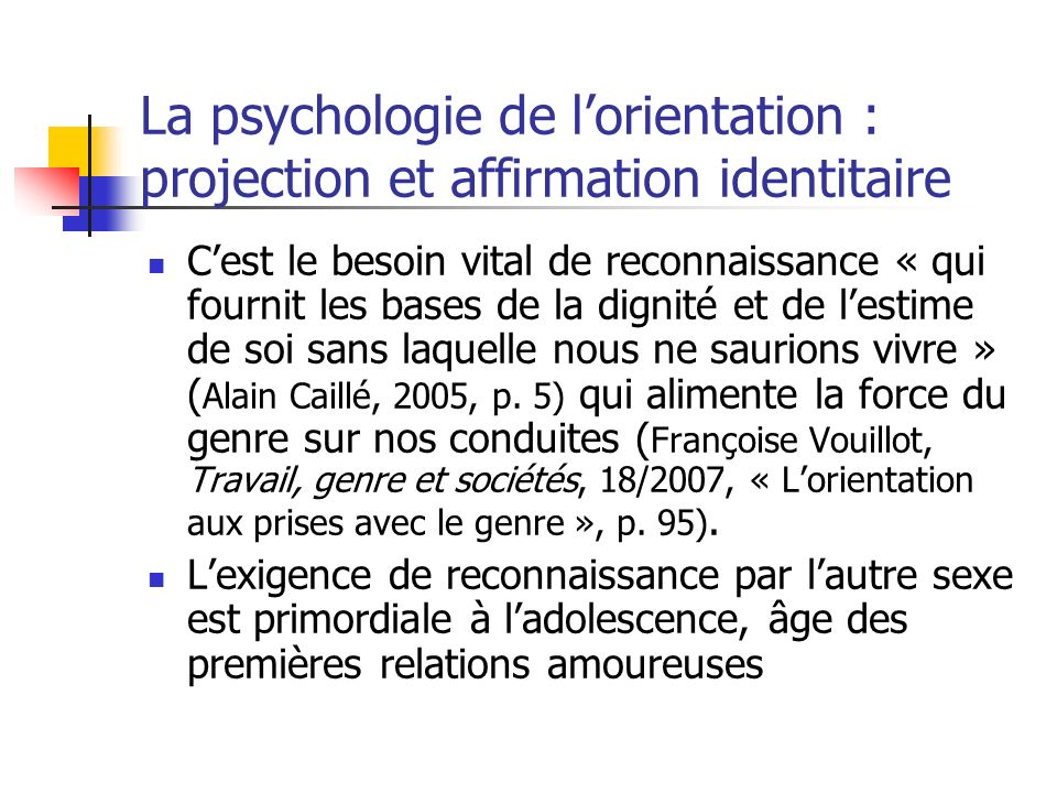 La psychologie de l'orientation : projection et affirmation identitaire