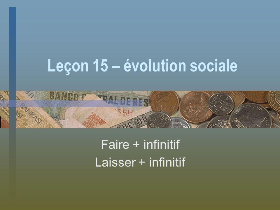 Leçon 15 – évolution sociale