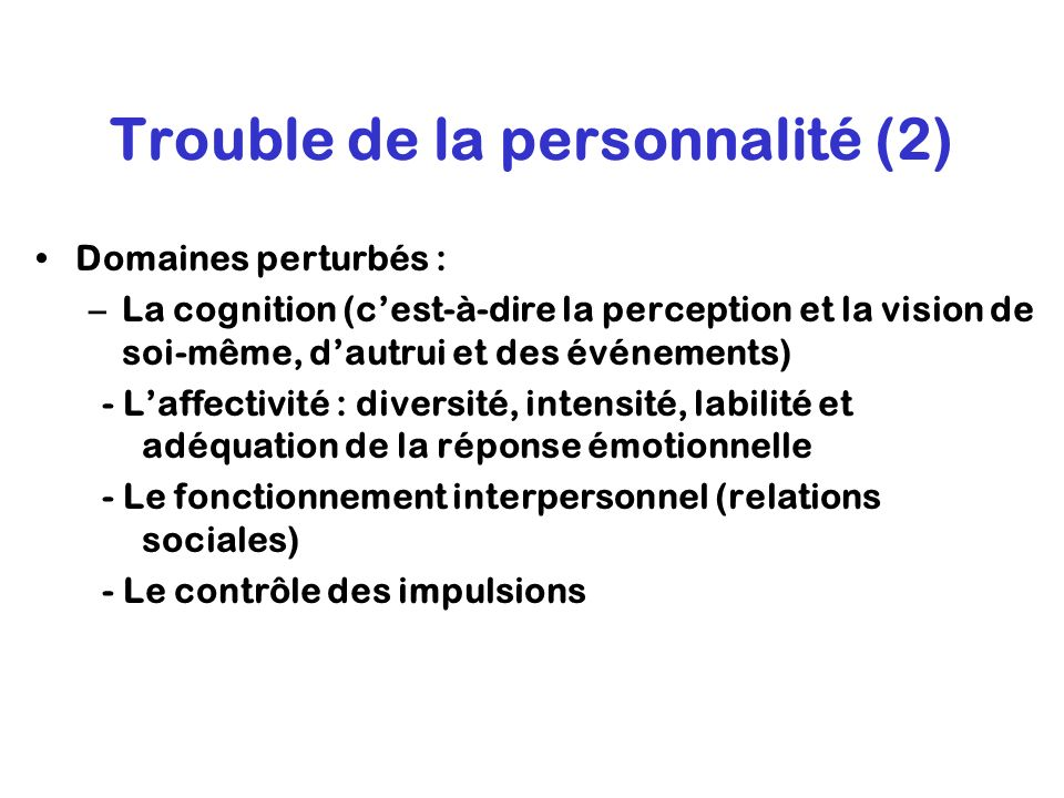 Trouble de la personnalité (2)