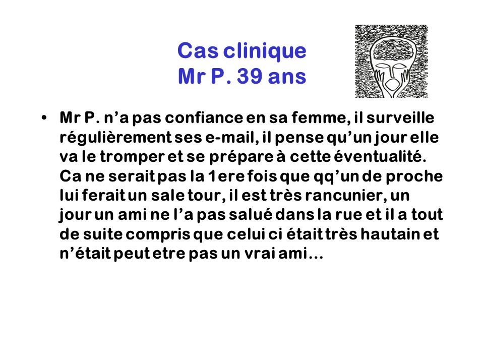 Cas clinique Mr P. 39 ans