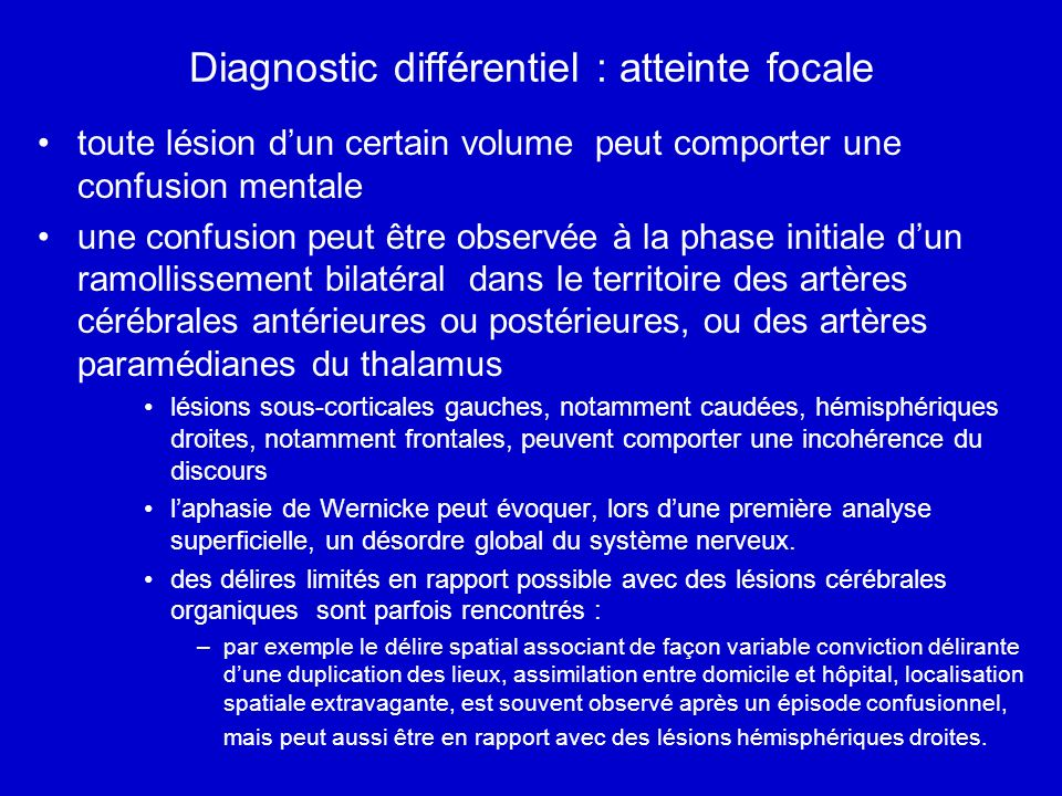 Diagnostic différentiel : atteinte focale