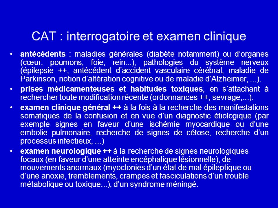 CAT : interrogatoire et examen clinique