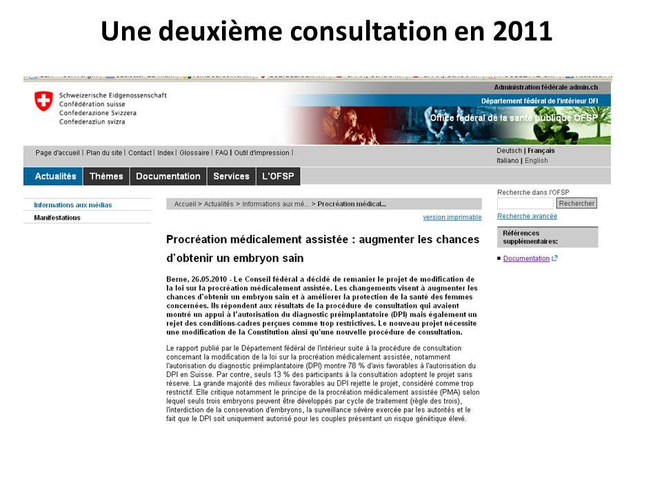 Une deuxième consultation en 2011