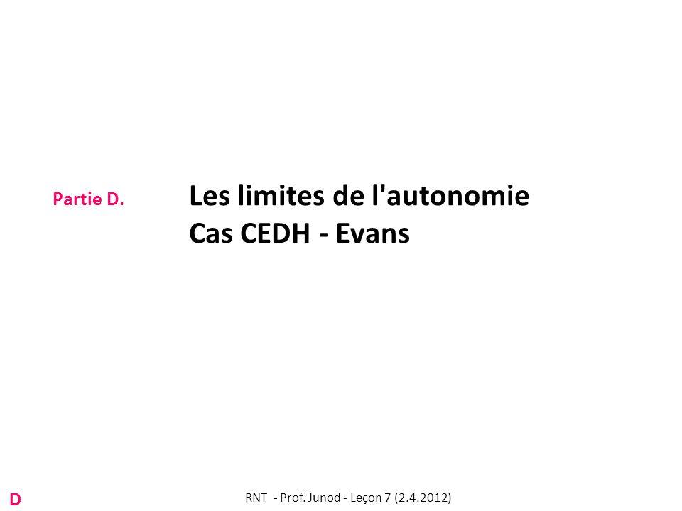 Partie D. Les limites de l autonomie Cas CEDH - Evans