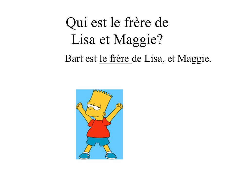 Qui est le frère de Lisa et Maggie