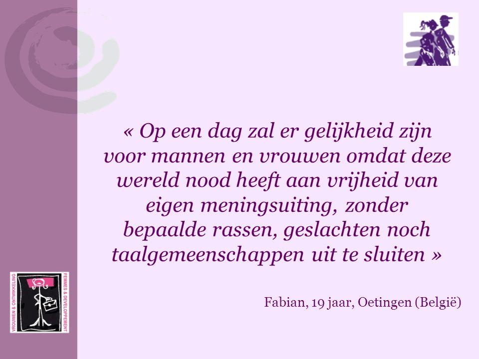 « Op een dag zal er gelijkheid zijn voor mannen en vrouwen omdat deze wereld nood heeft aan vrijheid van eigen meningsuiting, zonder bepaalde rassen, geslachten noch taalgemeenschappen uit te sluiten »