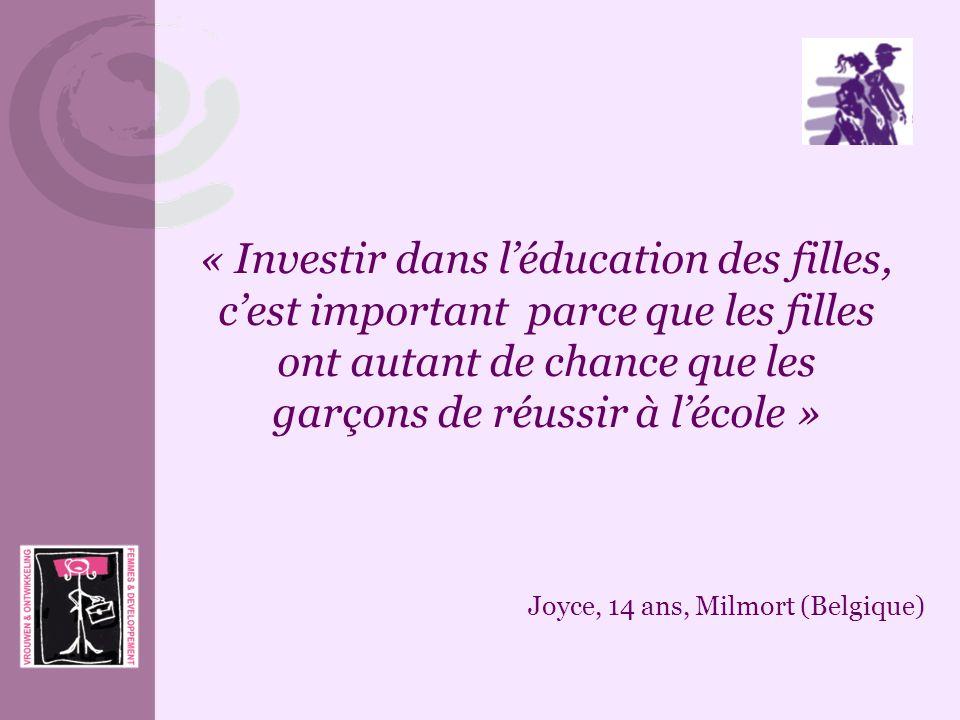 « Investir dans l'éducation des filles, c'est important parce que les filles ont autant de chance que les garçons de réussir à l'école »