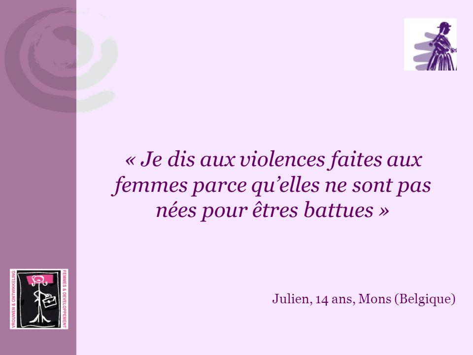 « Je dis aux violences faites aux femmes parce qu'elles ne sont pas nées pour êtres battues »