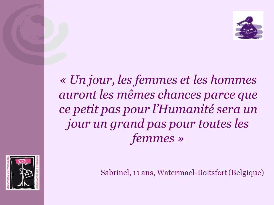 « Un jour, les femmes et les hommes auront les mêmes chances parce que ce petit pas pour l'Humanité sera un jour un grand pas pour toutes les femmes »