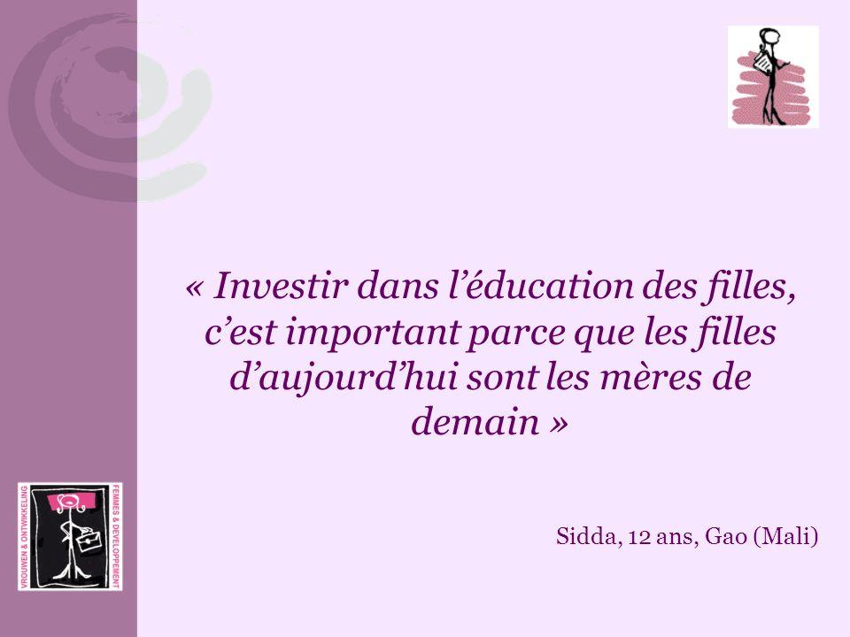 « Investir dans l'éducation des filles, c'est important parce que les filles d'aujourd'hui sont les mères de demain »