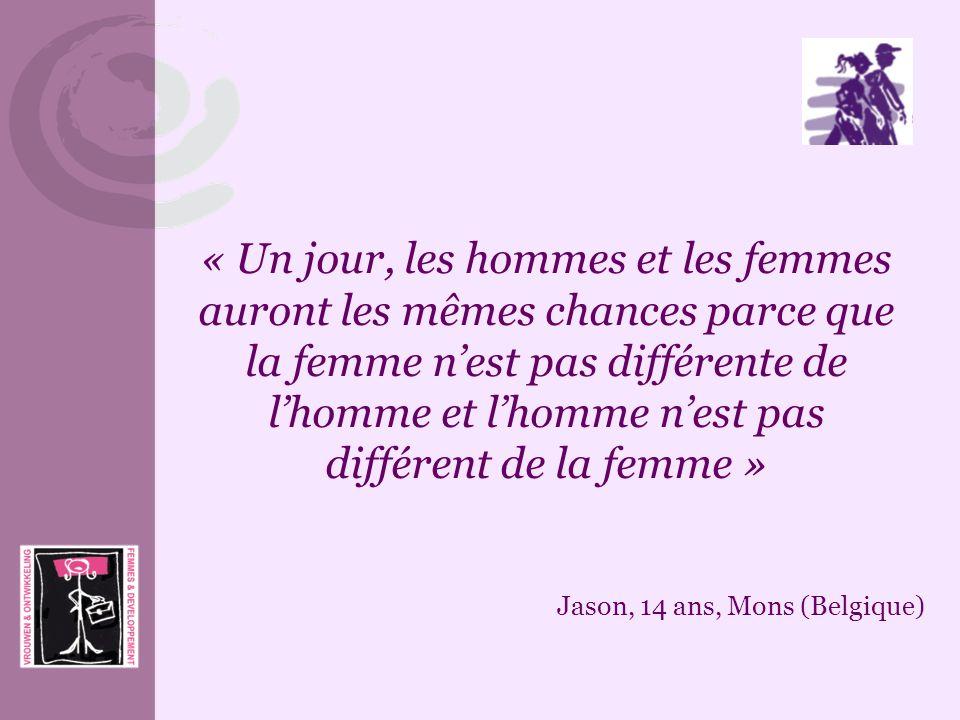 « Un jour, les hommes et les femmes auront les mêmes chances parce que la femme n'est pas différente de l'homme et l'homme n'est pas différent de la femme »