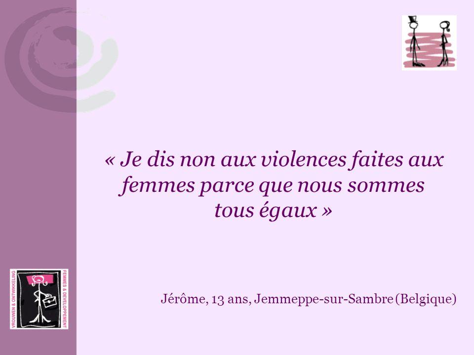 « Je dis non aux violences faites aux femmes parce que nous sommes tous égaux »