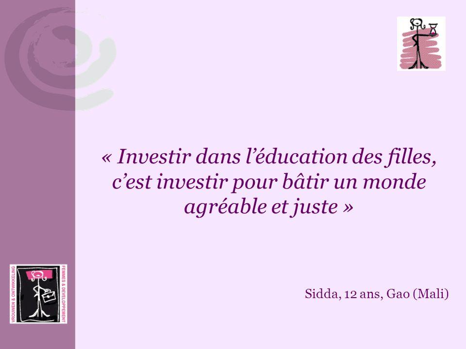 « Investir dans l'éducation des filles, c'est investir pour bâtir un monde agréable et juste »