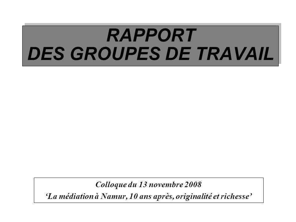 RAPPORT DES GROUPES DE TRAVAIL