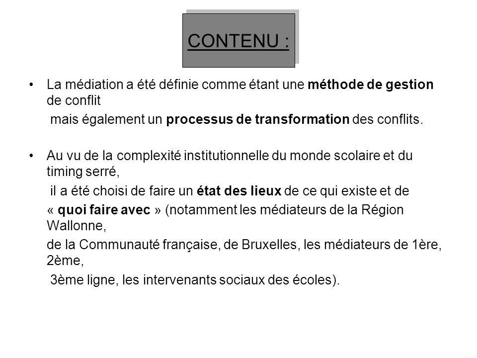 CONTENU : La médiation a été définie comme étant une méthode de gestion de conflit. mais également un processus de transformation des conflits.