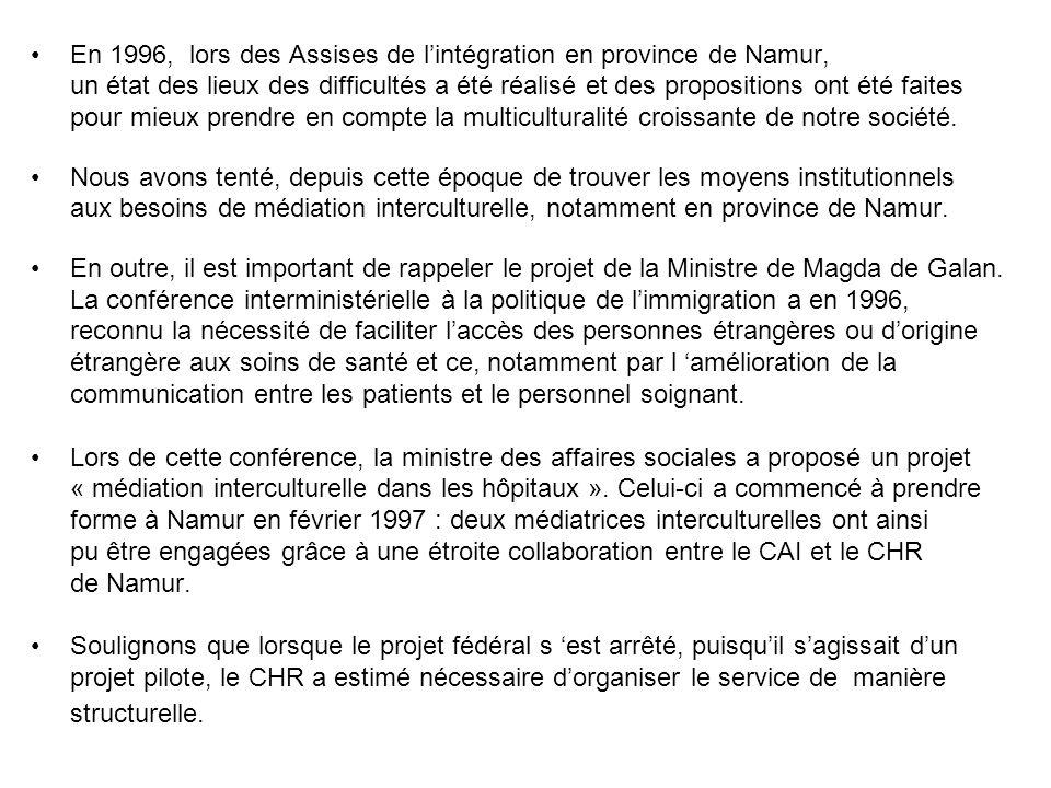 En 1996, lors des Assises de l'intégration en province de Namur,
