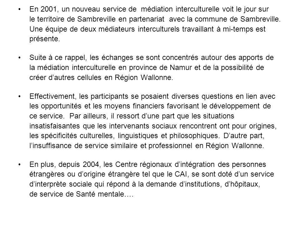 En 2001, un nouveau service de médiation interculturelle voit le jour sur