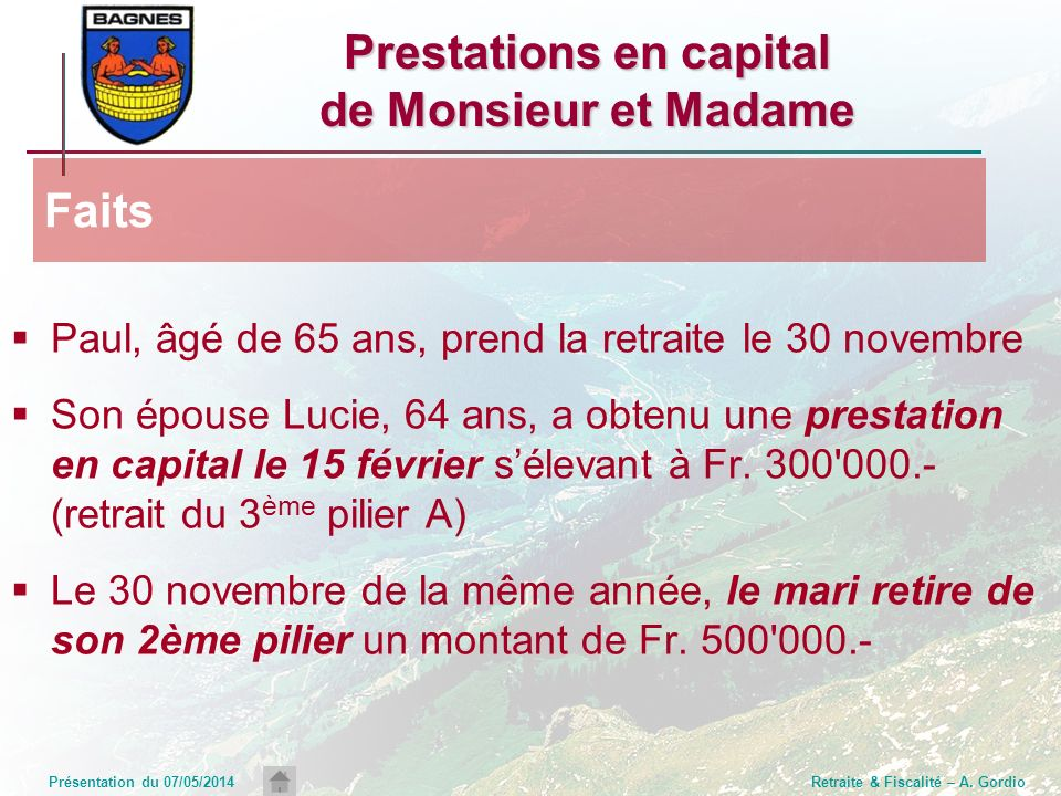 Prestations en capital de Monsieur et Madame