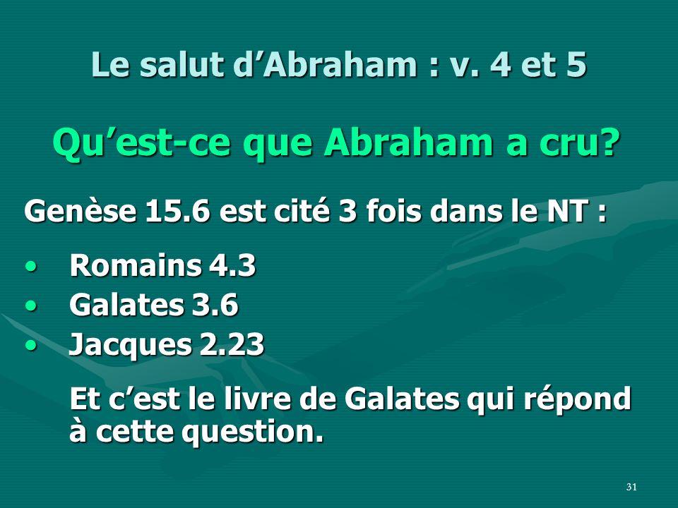 Le salut d'Abraham : v. 4 et 5