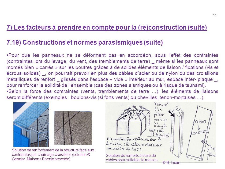 7) Les facteurs à prendre en compte pour la (re)construction (suite)