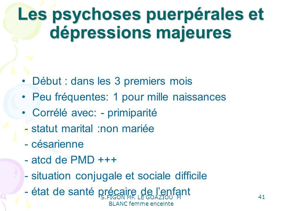 Les psychoses puerpérales et dépressions majeures