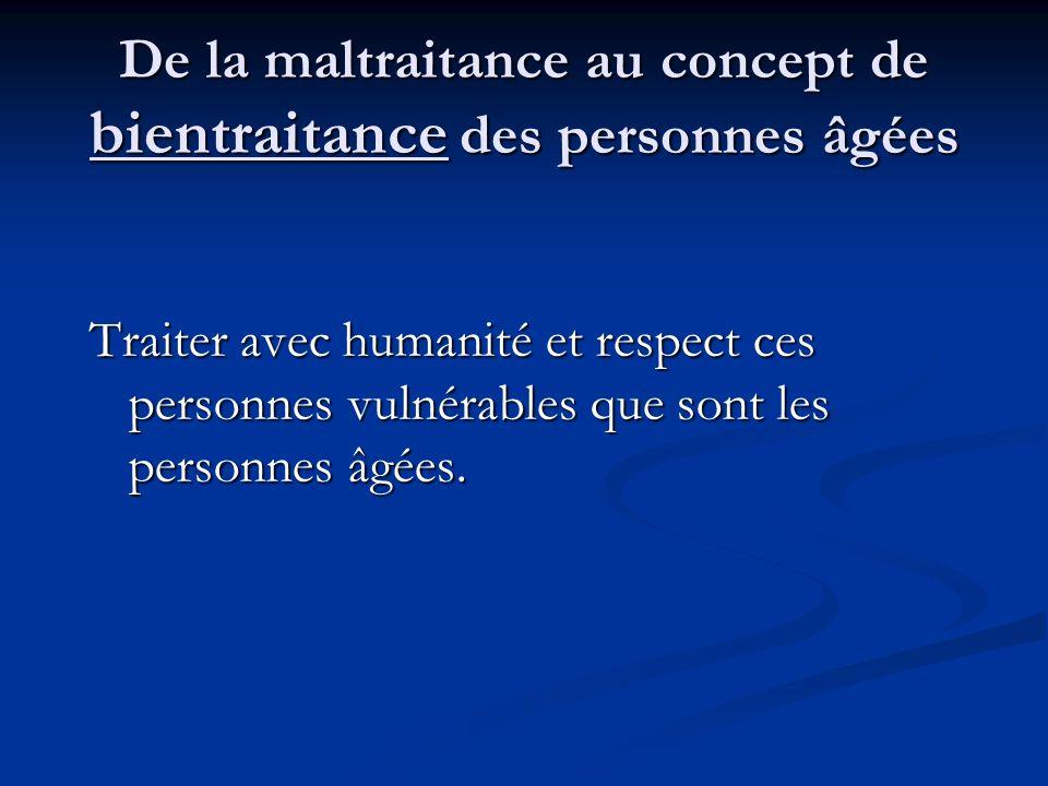 De la maltraitance au concept de bientraitance des personnes âgées