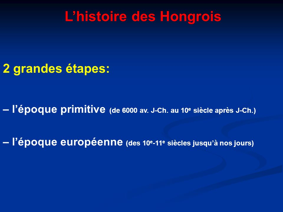 L'histoire des Hongrois
