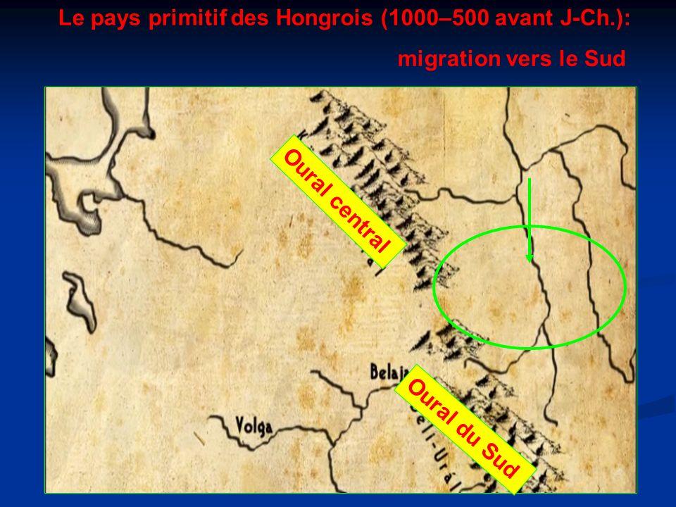 Le pays primitif des Hongrois (1000–500 avant J-Ch.):