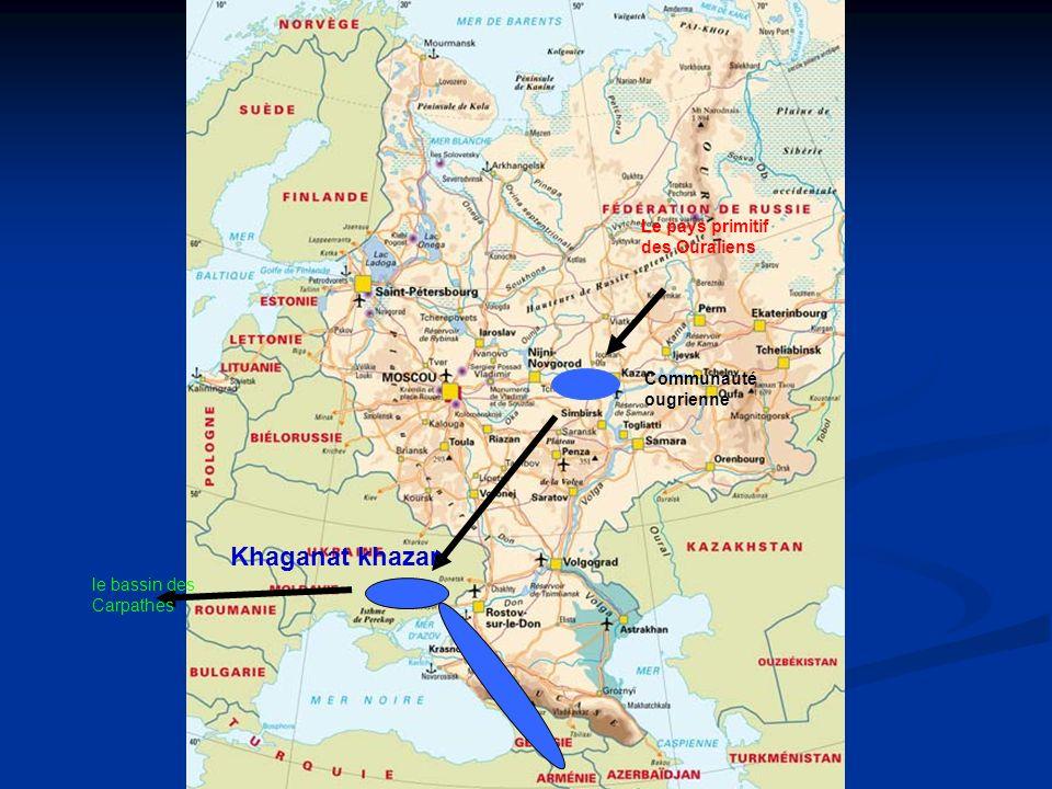 Khaganat khazar Le pays primitif des Ouraliens Communauté ougrienne