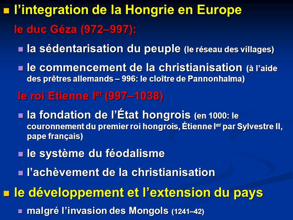 l'integration de la Hongrie en Europe le duc Géza (972–997):