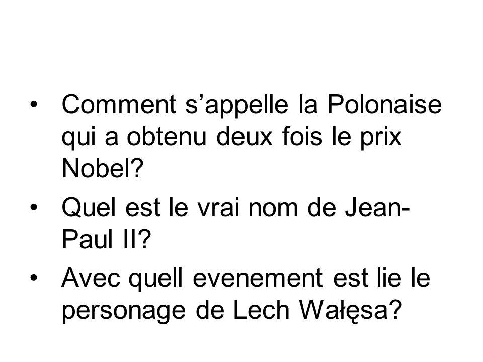 Comment s'appelle la Polonaise qui a obtenu deux fois le prix Nobel