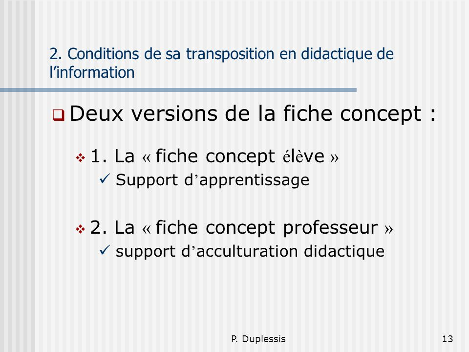 2. Conditions de sa transposition en didactique de l'information