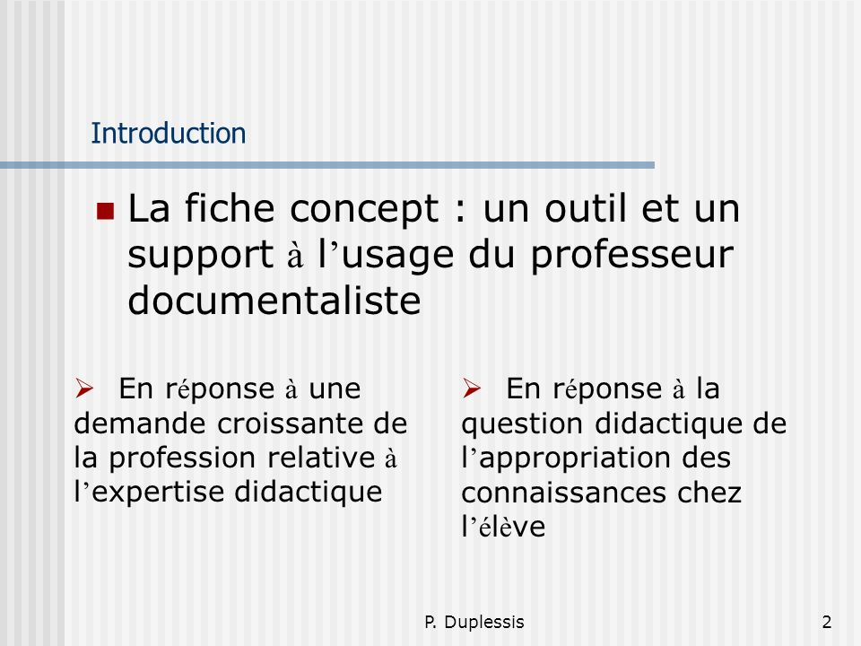 Introduction La fiche concept : un outil et un support à l'usage du professeur documentaliste.