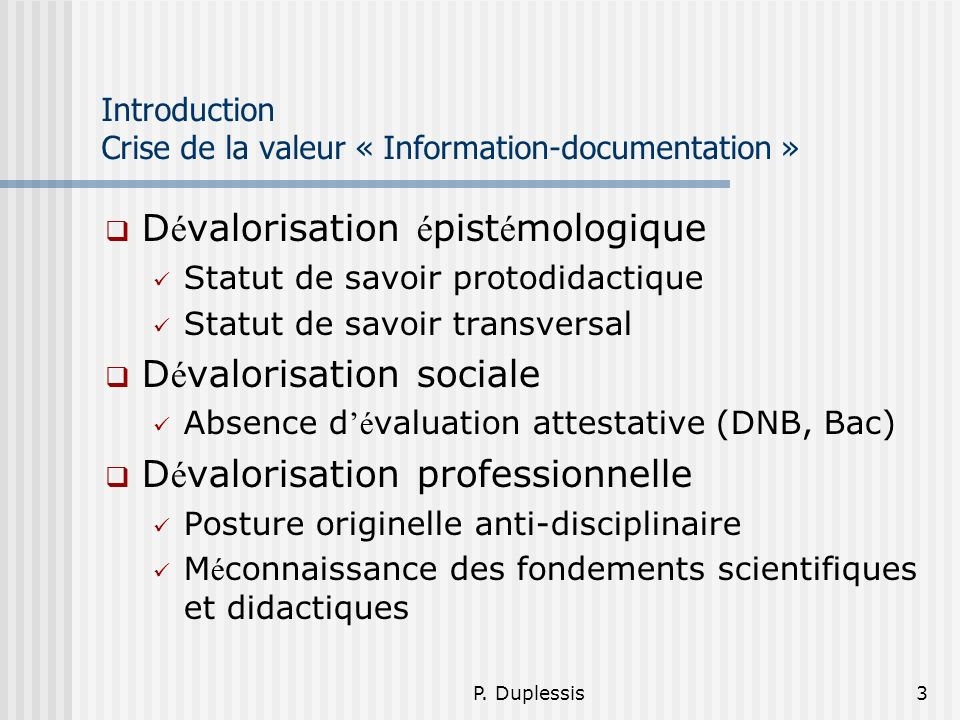 Introduction Crise de la valeur « Information-documentation »