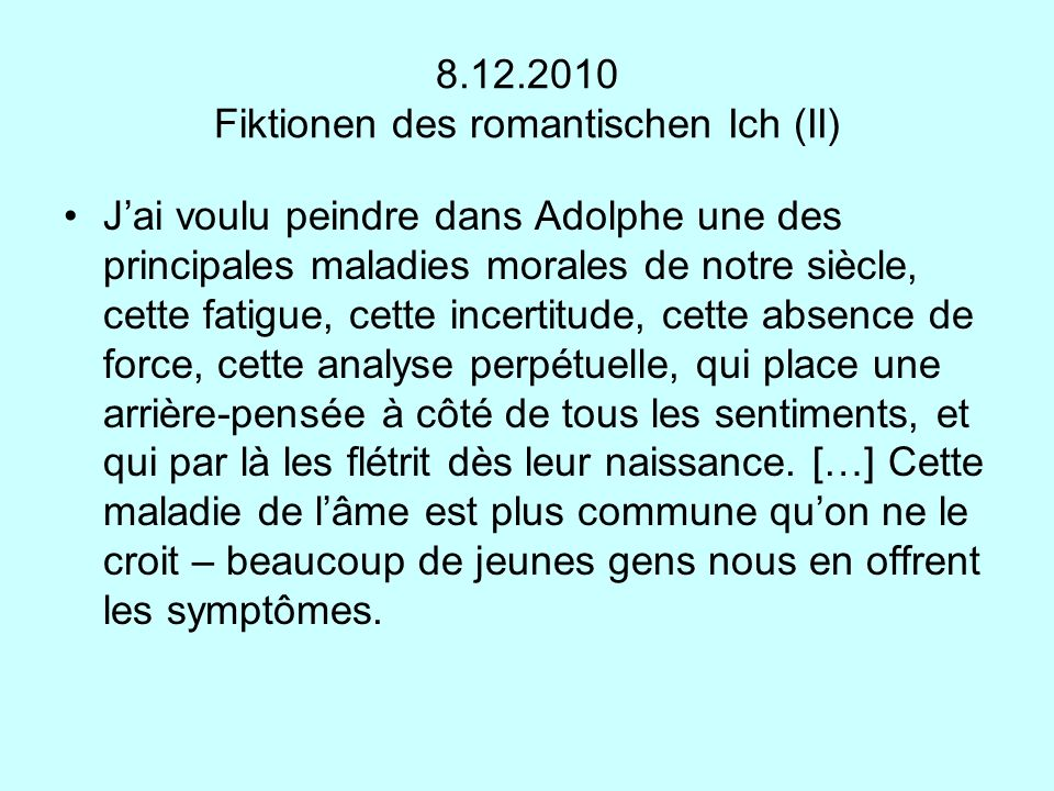 8.12.2010 Fiktionen des romantischen Ich (II)