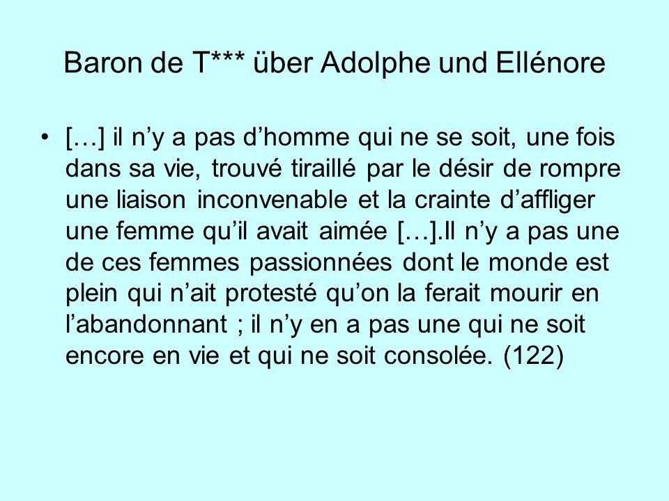 Baron de T*** über Adolphe und Ellénore