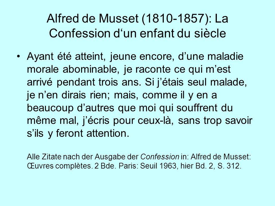 Alfred de Musset (1810-1857): La Confession d'un enfant du siècle