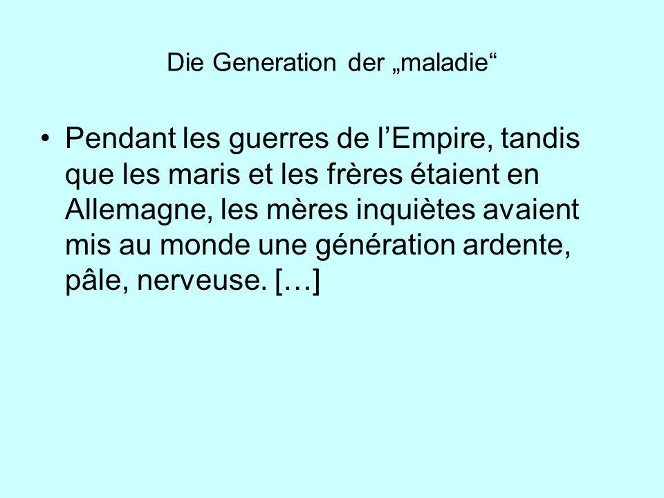 """Die Generation der """"maladie"""