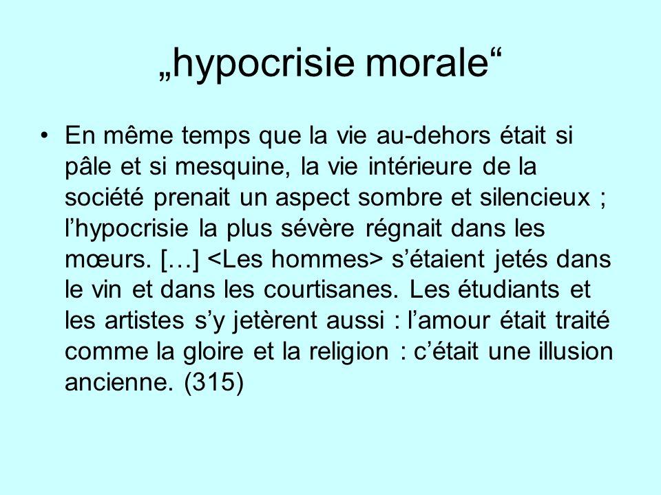 """""""hypocrisie morale"""